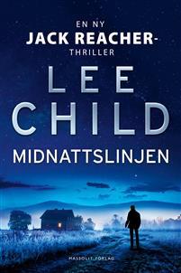 Lee Child har hittat tillbaka i Midnattslinjen