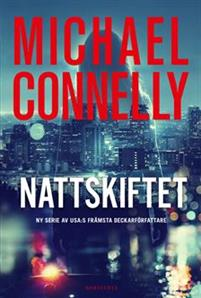 Michael Connelly - Nattskiftet